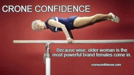 Crone Confidence