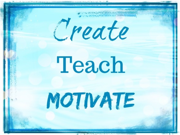 Create Teach Motivate